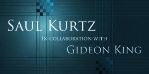 Saul Kurtz & Gideon King
